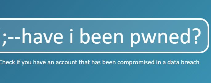 Has Your Email Address Been Pwned? Here's What To Do Next...